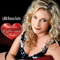 LARA Bianca Fuchs - Mit den Waffen einer Frau