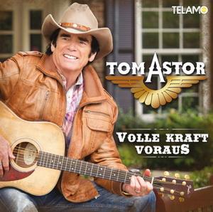 Tom Astor - Volle Kraft voraus_Coverentwurf 3.1.indd