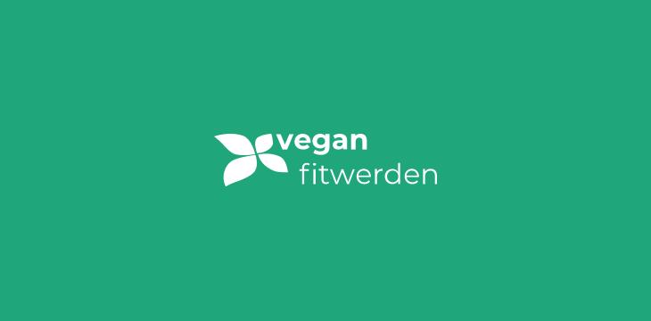 Vegan Fit Werden